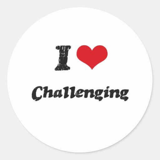 Amo el desafiar pegatina redonda