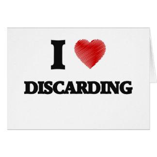 Amo el desechar tarjeta de felicitación