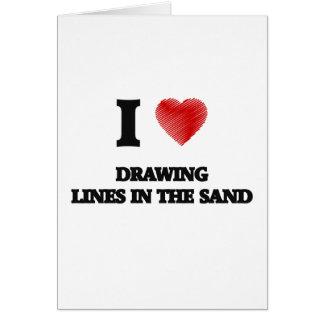Amo el dibujar de líneas en la arena tarjeta de felicitación