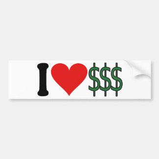 Amo el dinero * pegatina de parachoque