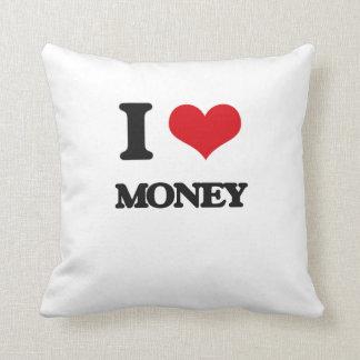 Amo el dinero cojin