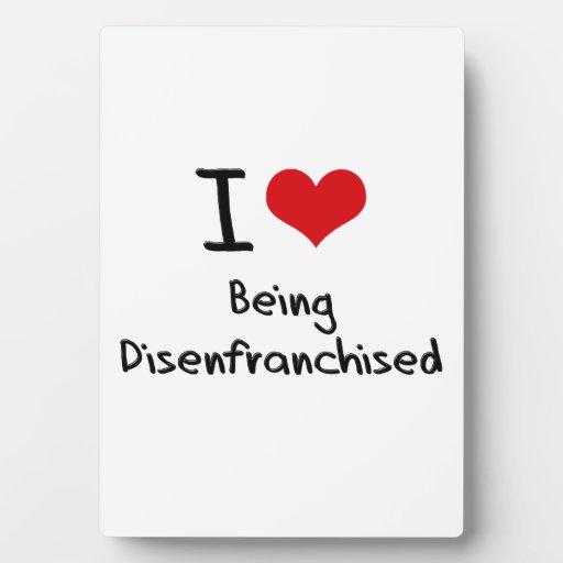 Amo el Disenfranchised Placas Con Foto