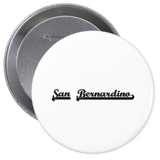 Amo el diseño clásico de San Bernardino California Pin Redondo 10 Cm