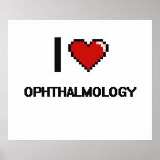 Amo el diseño de Digitaces de la oftalmología Póster