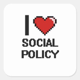 Amo el diseño de Digitaces de la política social Pegatina Cuadrada