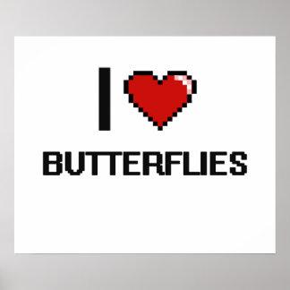 Amo el diseño de Digitaces de las mariposas Póster