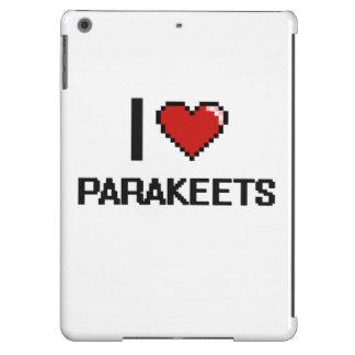 Amo el diseño de Digitaces de los Parakeets Funda Para iPad Air