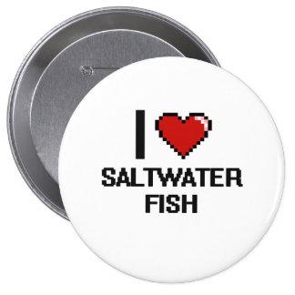 Amo el diseño de Digitaces de los peces de agua Pin Redondo 10 Cm