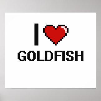 Amo el diseño de Digitaces del Goldfish Póster