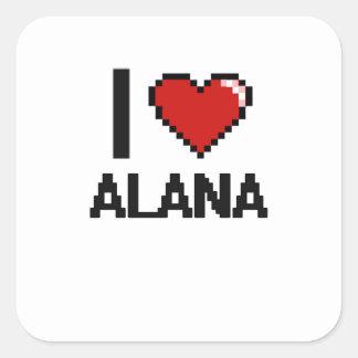 Amo el diseño retro de Alana Digital Pegatina Cuadrada