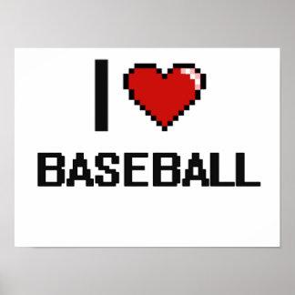 Amo el diseño retro de Digitaces del béisbol Póster