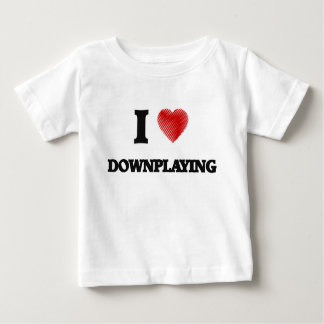 Amo el Downplaying Playera De Bebé