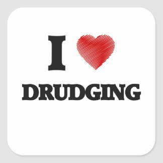 Amo el Drudging Pegatina Cuadrada