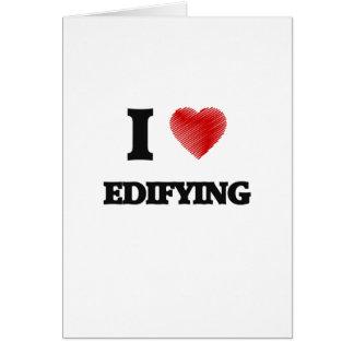 Amo el EDIFYING Tarjeta De Felicitación
