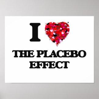 Amo el efecto del placebo póster