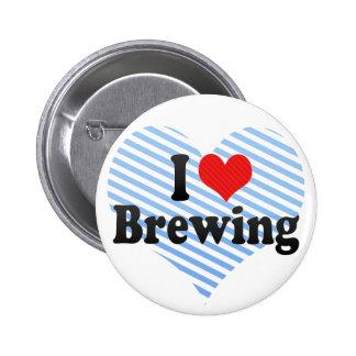 Amo el elaborar cerveza pin