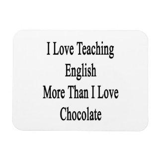 Amo el enseñar de inglés más que el chocolate del iman de vinilo