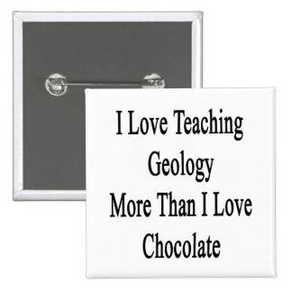 Amo el enseñar de la geología más que el chocolate