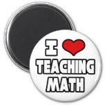 Amo el enseñar de matemáticas iman de nevera