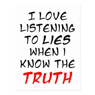 Amo el escuchar las mentiras