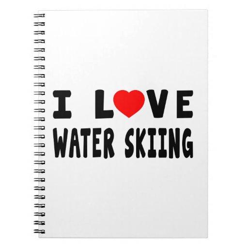 Amo el esquí acuático libro de apuntes