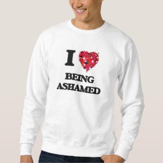 Amo el estar avergonzado suéter