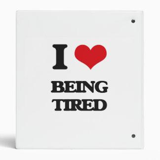 Amo el estar cansado