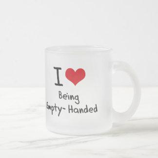 Amo el estar con las manos vacías taza de café