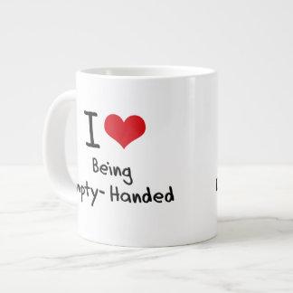 Amo el estar con las manos vacías tazas extra grande