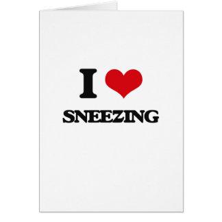Amo el estornudar tarjeta de felicitación