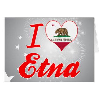 Amo el Etna, California Tarjeta De Felicitación