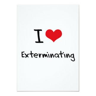 """Amo el exterminar invitación 5"""" x 7"""""""