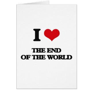 Amo el extremo del mundo tarjeta de felicitación