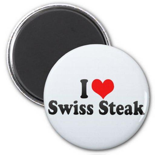 Amo el filete suizo imán redondo 5 cm