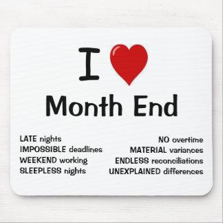Amo el fin de mes - fin de mes del corazón de I Alfombrillas De Ratones