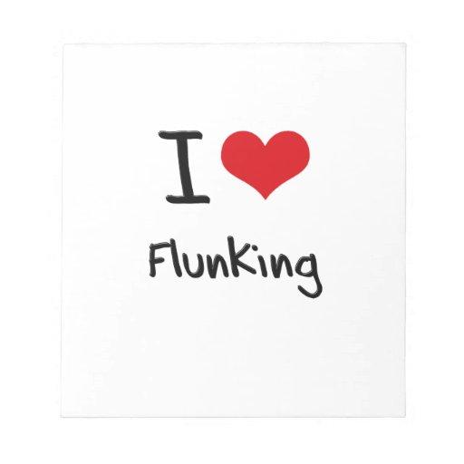 Amo el Flunking Libreta Para Notas