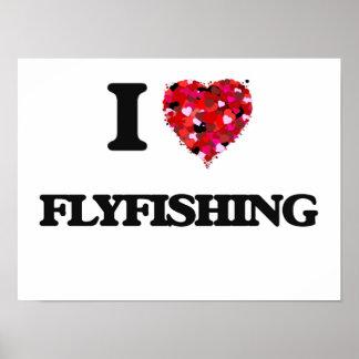 Amo el Flyfishing Póster