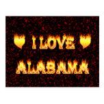 Amo el fuego y las llamas de Alabama Tarjeta Postal