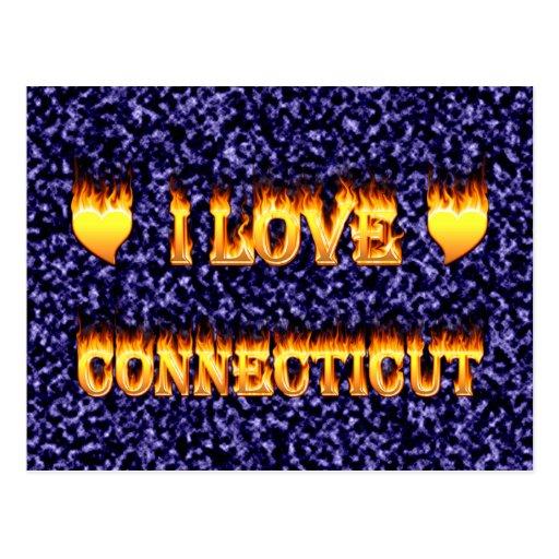 Amo el fuego y las llamas de Connecticut Tarjeta Postal