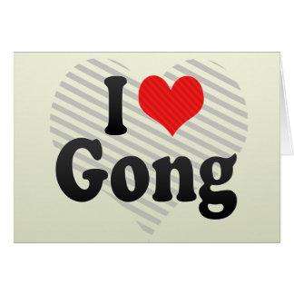 Amo el gongo tarjeta de felicitación