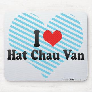 Amo el gorra Chau Van Alfombrillas De Ratones