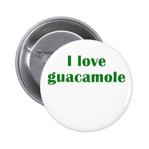 Amo el Guacamole Pins
