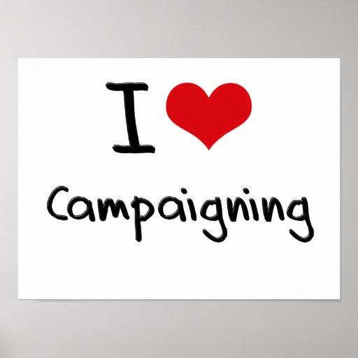 Amo el hacer campaña posters