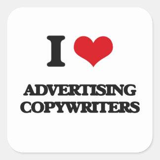 Amo el hacer publicidad de Copywriters Calcomanías Cuadradass