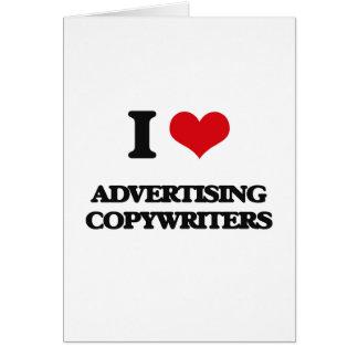 Amo el hacer publicidad de Copywriters Tarjeta