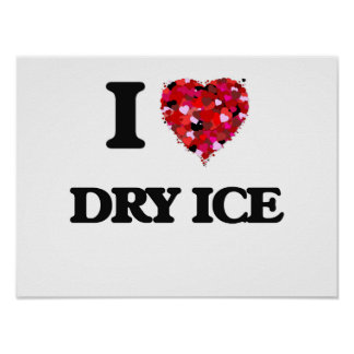 Amo el hielo seco póster