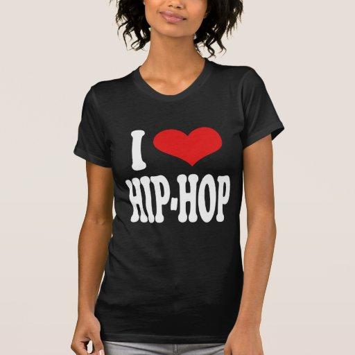 Amo el hip-hop camisetas