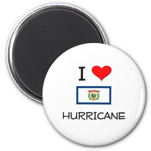 Amo el huracán Virginia Occidental Imán De Frigorífico