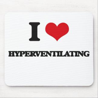 Amo el Hyperventilating Alfombrilla De Ratón