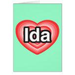 Amo el Ida. Te amo Ida. Corazón Felicitacion